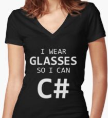 I Wear Glasses So I Can C# Women's Fitted V-Neck T-Shirt