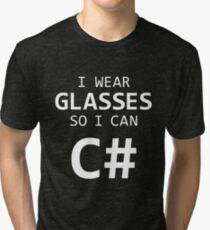 I Wear Glasses So I Can C# Tri-blend T-Shirt