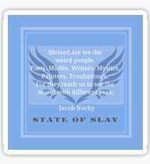"""State Of Slay Quote Series - """"Blessed are we the weird people""""  Sticker"""