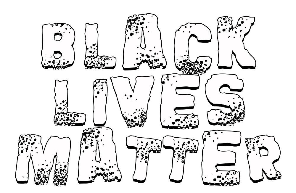 Black Lives Matter by jonkhaynes