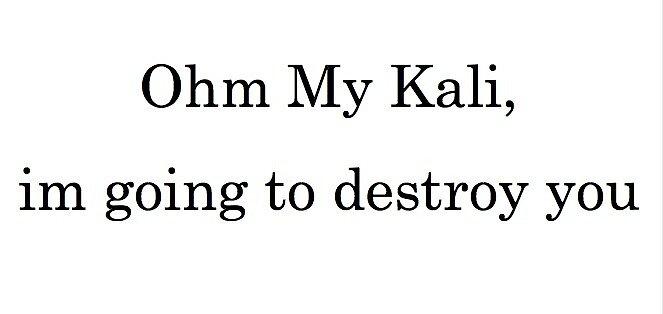 Ohm My Kali by Shiv K