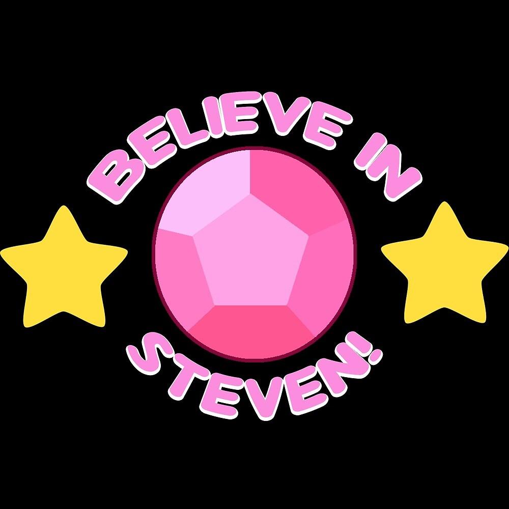 Believe in Steven! by LeCH3MIST