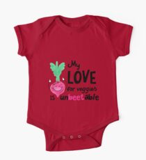 My LOVE for veggies is un beet able - Punny Garden One Piece - Short Sleeve
