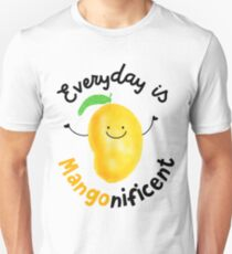 Everyday is Mango nificent - Punny Garden T-Shirt