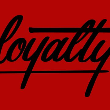 Loyalty- BLACK by patbusinger