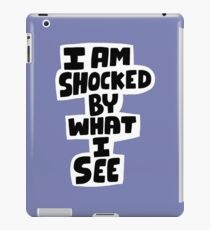 I am shocked iPad Case/Skin