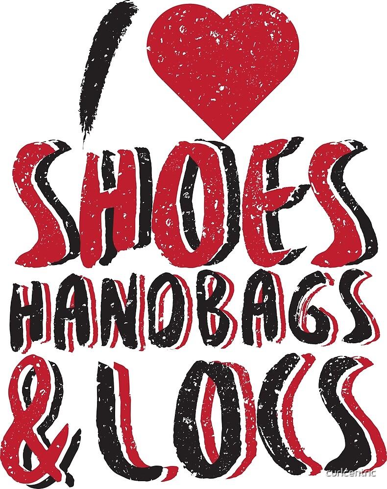 I Love Shoes, Handbags, & Locs: Dreadlock Shirt for Women T-Shirt by curlcentric