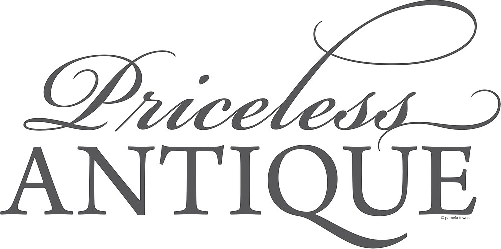 Priceless Antique by Pamela Towns