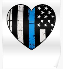 Thin Blue Line Heart: Support Police & Our LEOs Poster