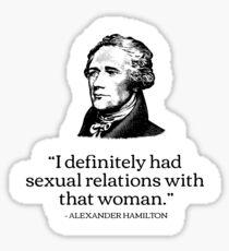 Alexander Hamilton Reynolds Pamphlet Funny Fake Quote Sticker