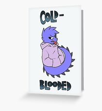 Cold blooded V2 Greeting Card