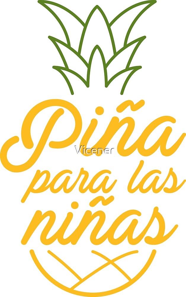 Piña para las niñas by Vicener