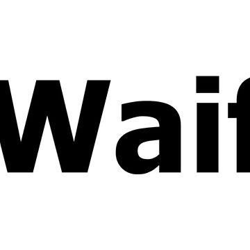 #Waifu by ivyvega8