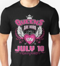 Queens Are Born On July 10 Unisex T-Shirt