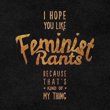 I hope you like feminist rants (black) by thejoyfulfox
