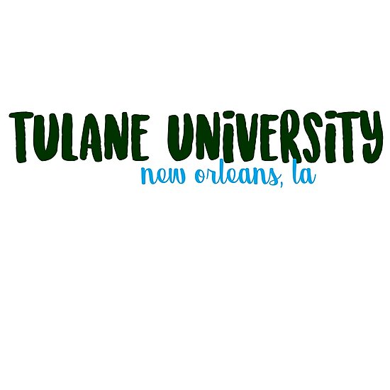 tulane by catscollegecuts