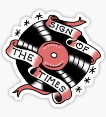 sign of the times vinyl Sticker