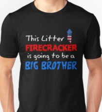 This Litter Firecracker is going to be a Big Brother T-shirt Unisex T-Shirt