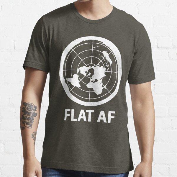 Flat AF Flat Earth Society  Essential T-Shirt