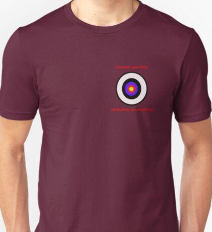 100% of shots T-Shirt