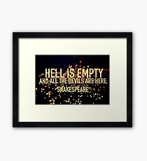 HELL IS EMPTY- Shakespeare Framed Print