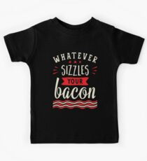 Whatever Sizzles Your Bacon Typography Kids Tee