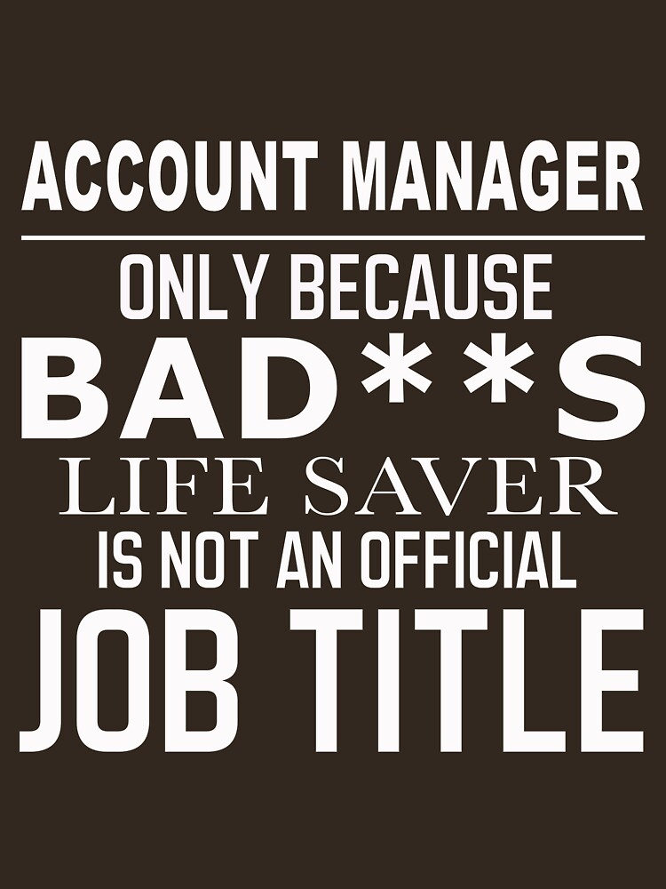 ACCOUNT MANAGER BAD ASS by minhthien