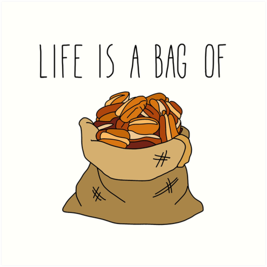 Life Is a Bag of... by Notsniw Art