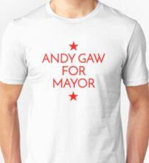 Andy Gaw for Mayor! Unisex T-Shirt
