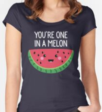 You're One In A Melon Cute Watermelon Fruit Pun Women's Fitted Scoop T-Shirt