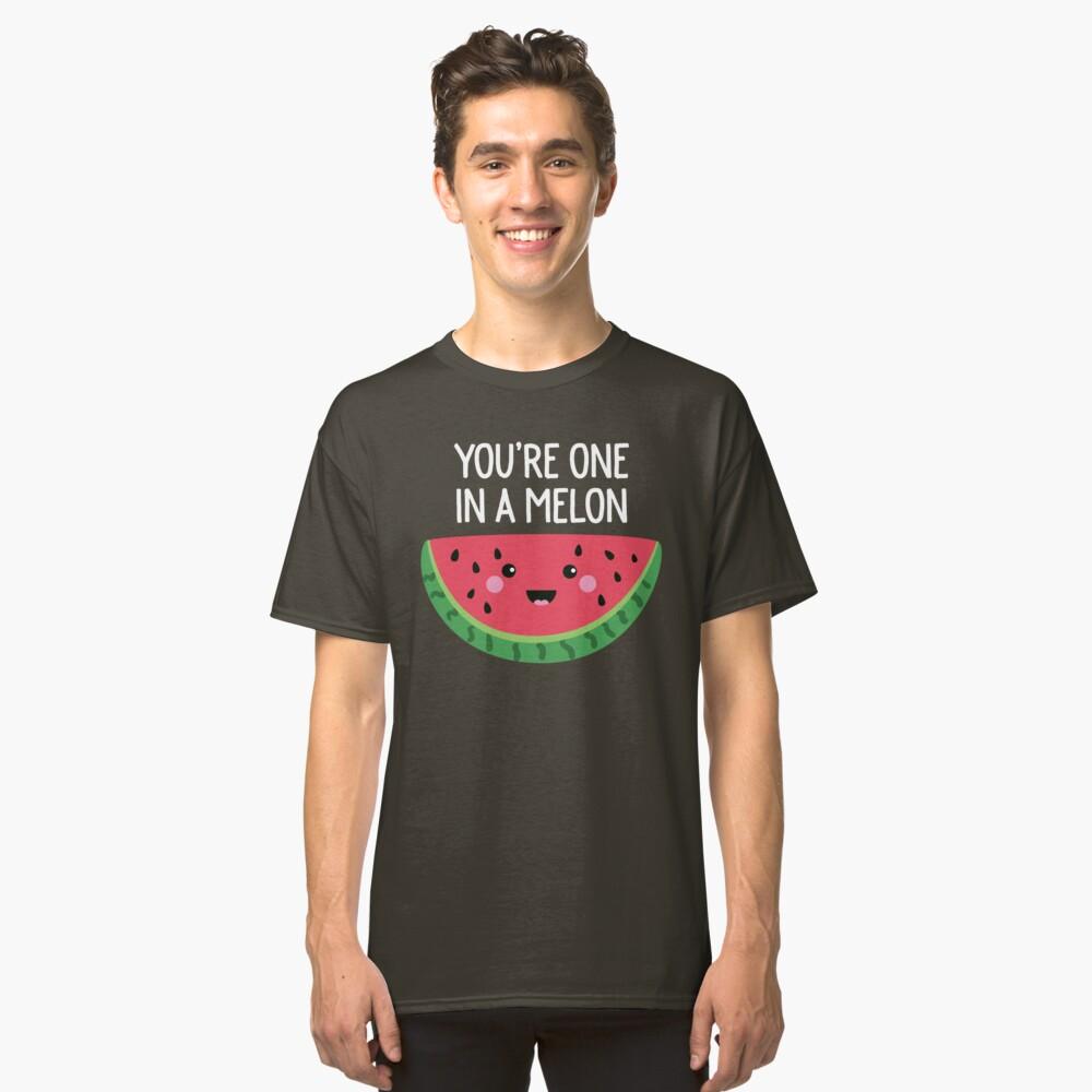 Du bist eins in einer Melone Cute Watermelon Fruit Wortspiel Classic T-Shirt