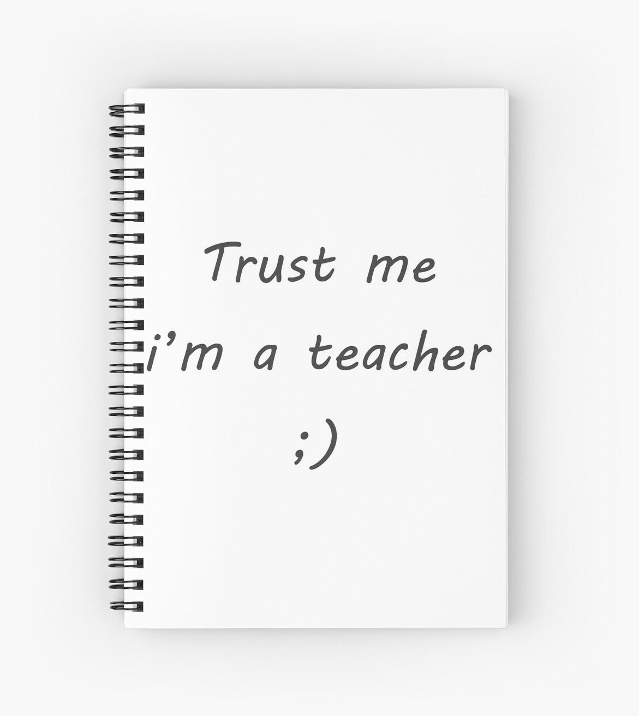 Trust me i am a teacher by gregc85