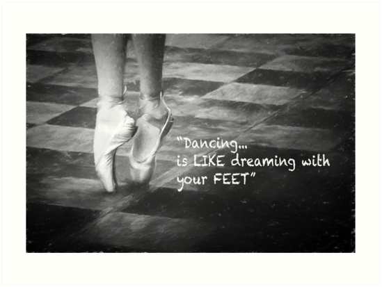 Dancing is like dreaming with your feet by Giuseppe 23 Esposito