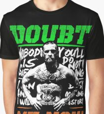Doubt Me Now - McGregor Graphic T-Shirt