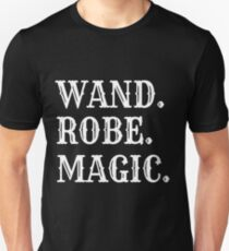 Wand, Robe, Magic - awesome wizard! T-Shirt
