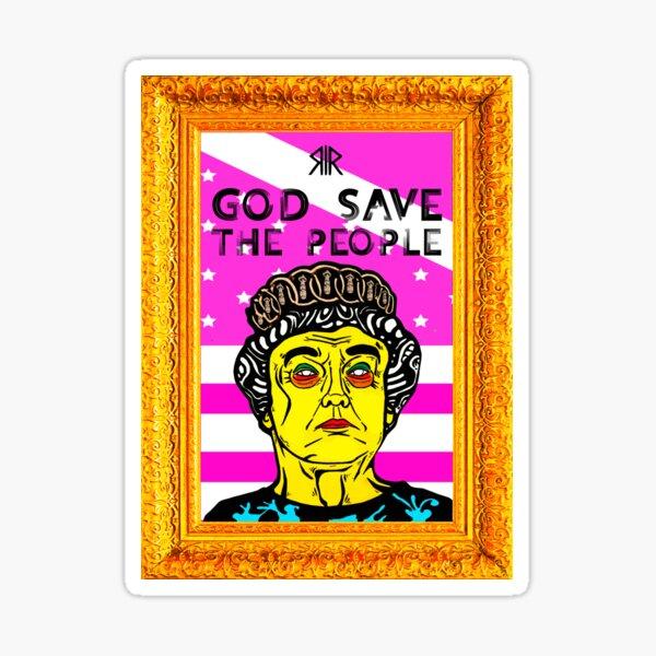 GOD SAVE THE PEOPLE Sticker