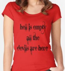 Hell is empty, all the devils are here - cool vampire! Women's Fitted Scoop T-Shirt