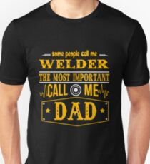 WELDER CALL ME DAD Unisex T-Shirt