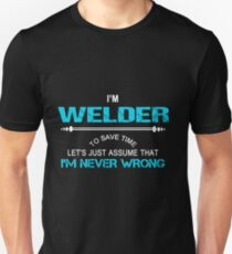 WELDER NEVER WRONG Unisex T-Shirt