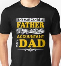 ACCOUNTANT FATHER Unisex T-Shirt
