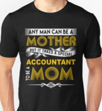ACCOUNTANT MOTHER Unisex T-Shirt