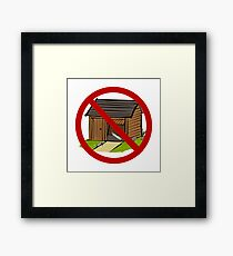 Ain't the Sharpest Tool in the Shed Framed Print