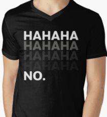 Hahaha No Funny Sarcastic Humor T-Shirt