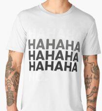 Hahaha No Funny Sarcastic Humor Men's Premium T-Shirt