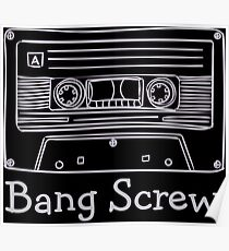 Bang Screw Poster