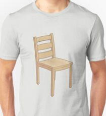 Chair! Unisex T-Shirt