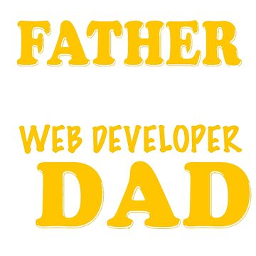 WEB DEVELOPER FATHER by jonesl
