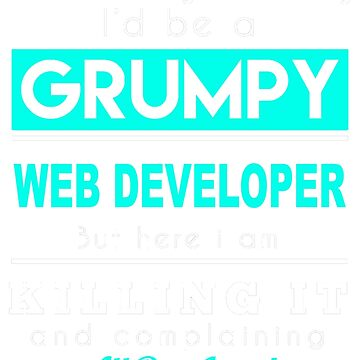 WEB DEVELOPER GRUMPY by jonesl