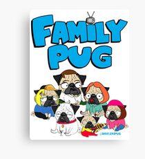 FAMILY PUG Canvas Print