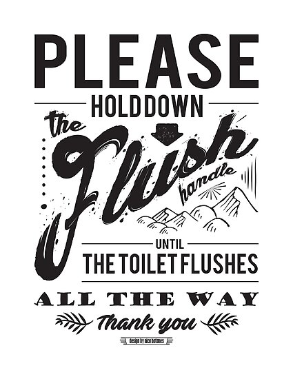 """Hold The Flush Handle"" Sign by njtones"